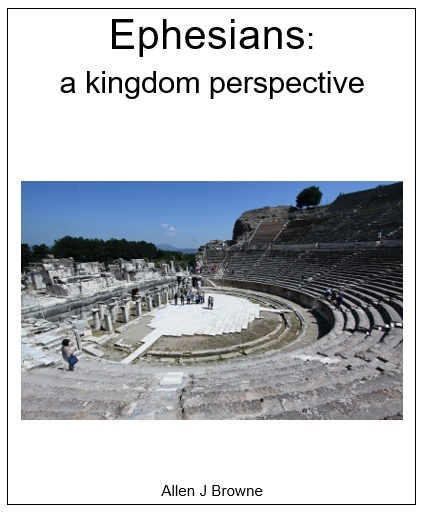 Ephesians: a kingdom perspective (free commentary)