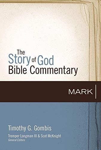 Mark's Gospel in the Story of God (TimGombis)